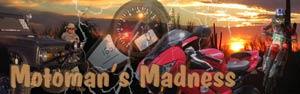 Motoman's Madness